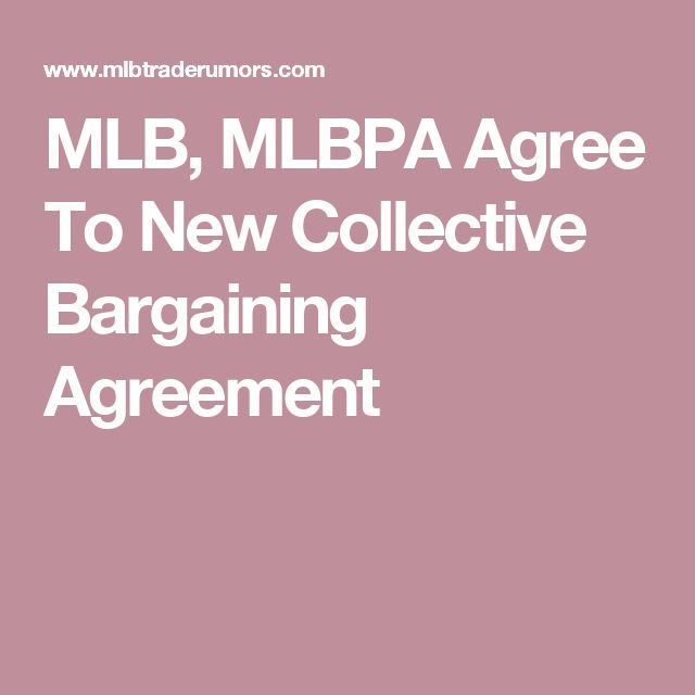 MLB, MLBPA Agree To New Collective Bargaining Agreement