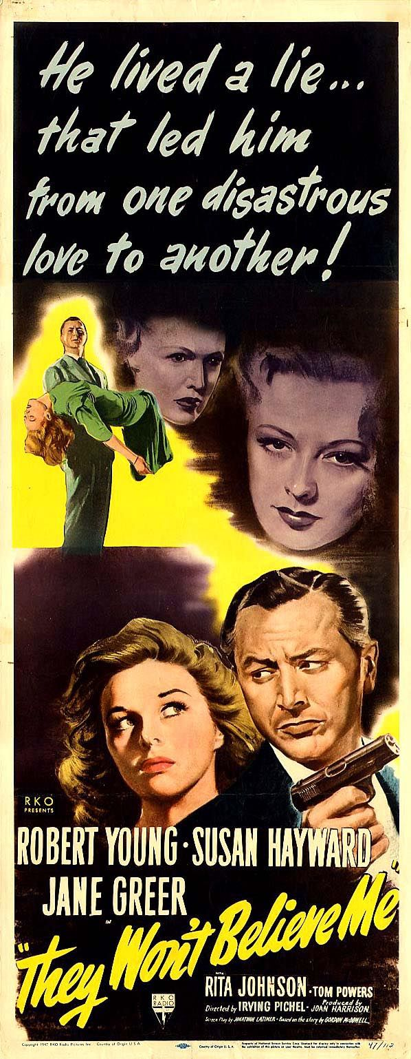 """Movie poster, """"They Won't Believe Me"""" starring Robert Young, Jane Greer and Susan Hayward"""