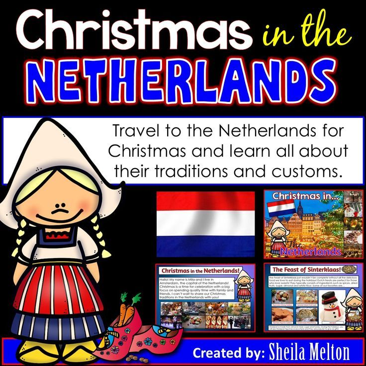 Travel With Your Students To The Netherlands For Christmas With This Christmas Around The Worl Christmas In Holland Christmas Traditions Christmas Kindergarten
