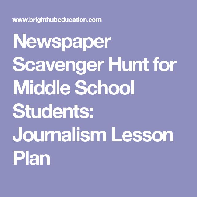 Newspaper Scavenger Hunt for Middle School Students: Journalism Lesson Plan