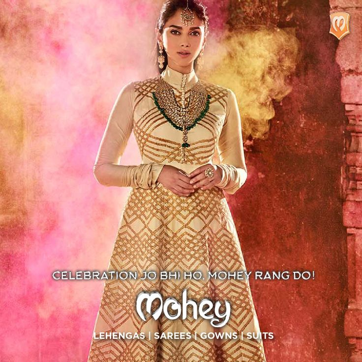 @aditiraohydari for Mohey - #celebration #wear for #women of the times. Contemporary #Gowns #Sarees #Lehengas