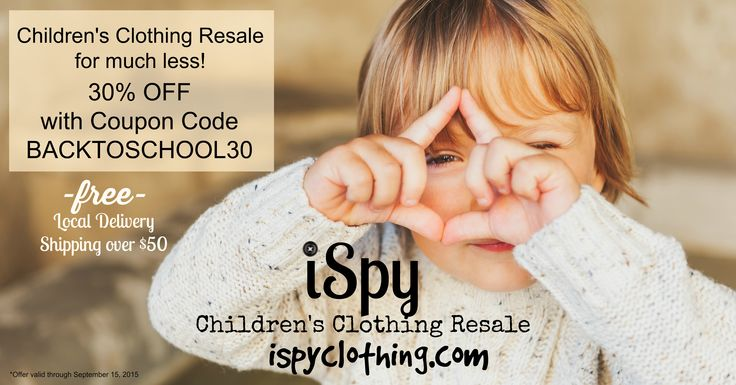 SAVE 30% on #kids #clothing #resale for #BackToSchool #BTS with #coupon code BACKTOSCHOOL30 until Sept 15th at www.iSpyClothing.com #kidsfashion #kidstyle #backtoschoolshopping