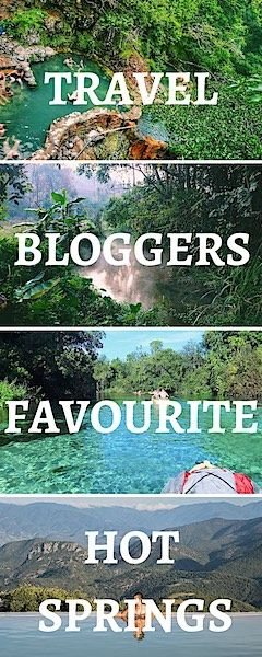 Travel Bloggers share their favourite Hot Springs from around the world | Natural hot springs | Thermal Hot Springs | spas  #spa #hotsprings #spas