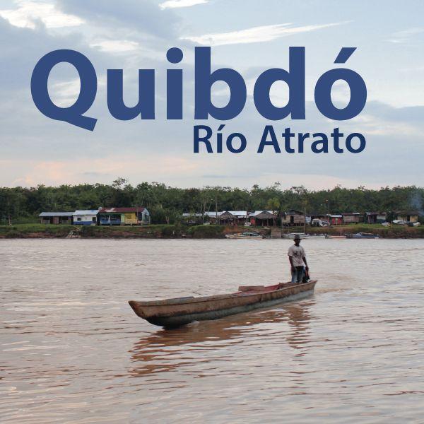 Río Atrato - Quibdó
