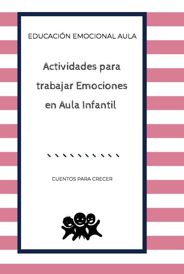 Actividades para trabajar emociones en el aula de infantil (3- 6 años).  #emoci…