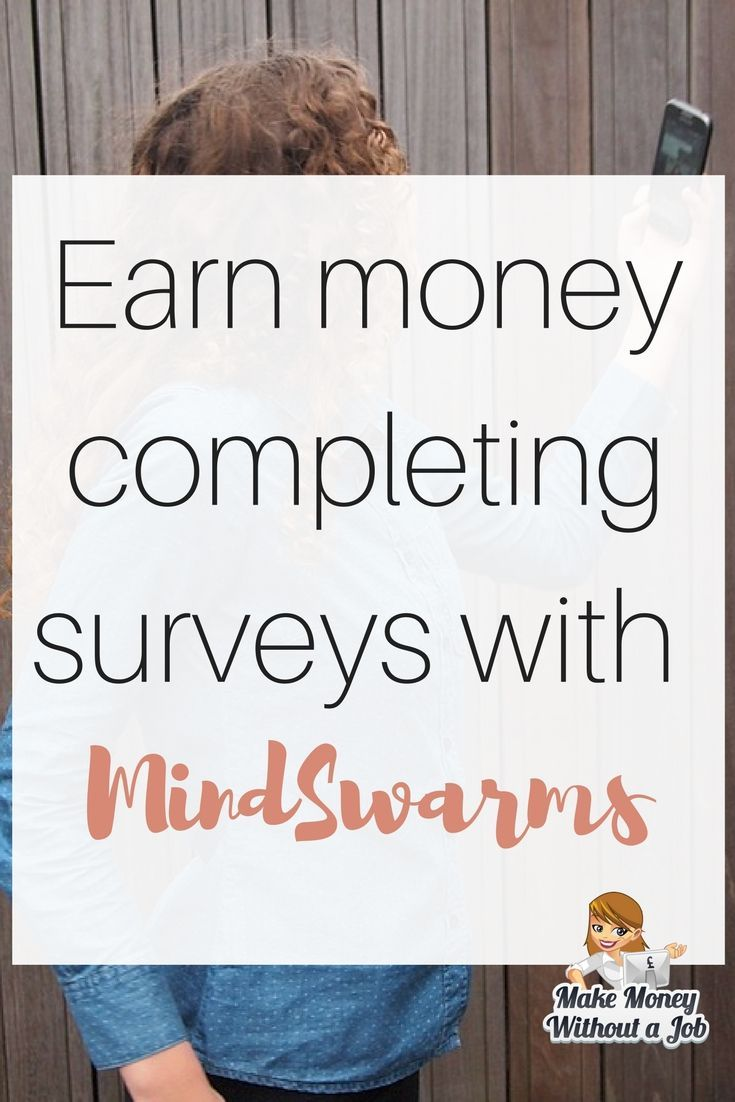 Earn money completing surveys with MindSwarms