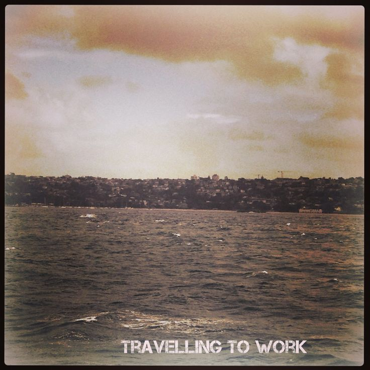 How do you travel to work? How can you make your journey enjoyable? #dates #romance #sydney #manlyferry