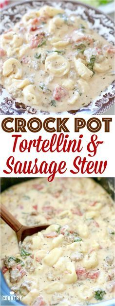 Crock Pot Creamy Italian Tortellini and Sausage Stew with College Inn Broth. Recipe from The Country Cook. #ad #CollegeInnBroth #recipe #easy #dinner #soup #crockpot #crockpotrecipes #slowcooker #stew #tortellini #sausage