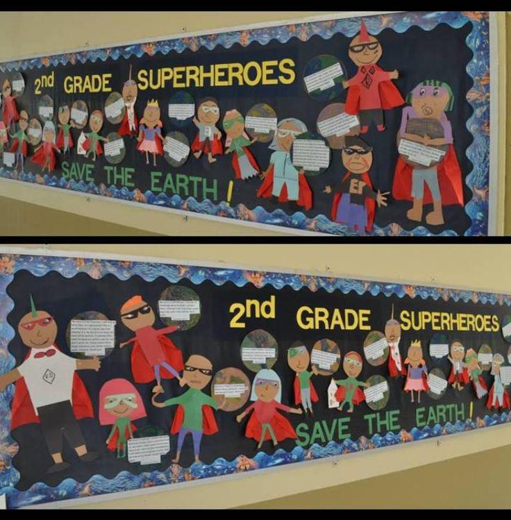 2nd grade superheroes for Earth Day.  from Bulletin Board Ideas for Elementary School Teachers