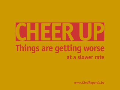 Cheer up: things are getting worse at slower rate.