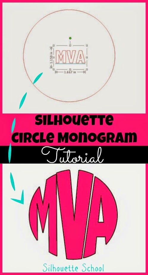 Silhouette School: Silhouette Circle Monogram Tutorial (Your Font Choice!)
