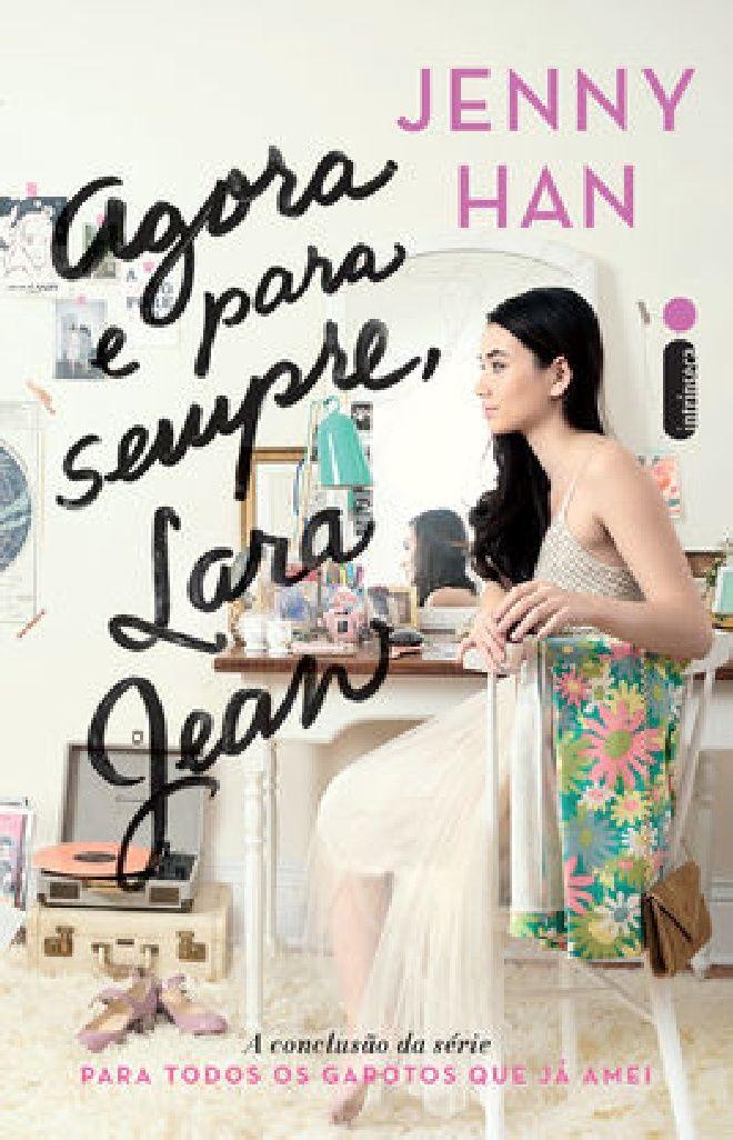 Download Gratis Agora E Para Sempre Lara Jean De Jenny Han Pdf