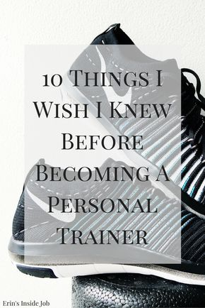 After a year of certified personal training, I wanted to share with you 10 things I wish I knew before becoming a personal trainer.