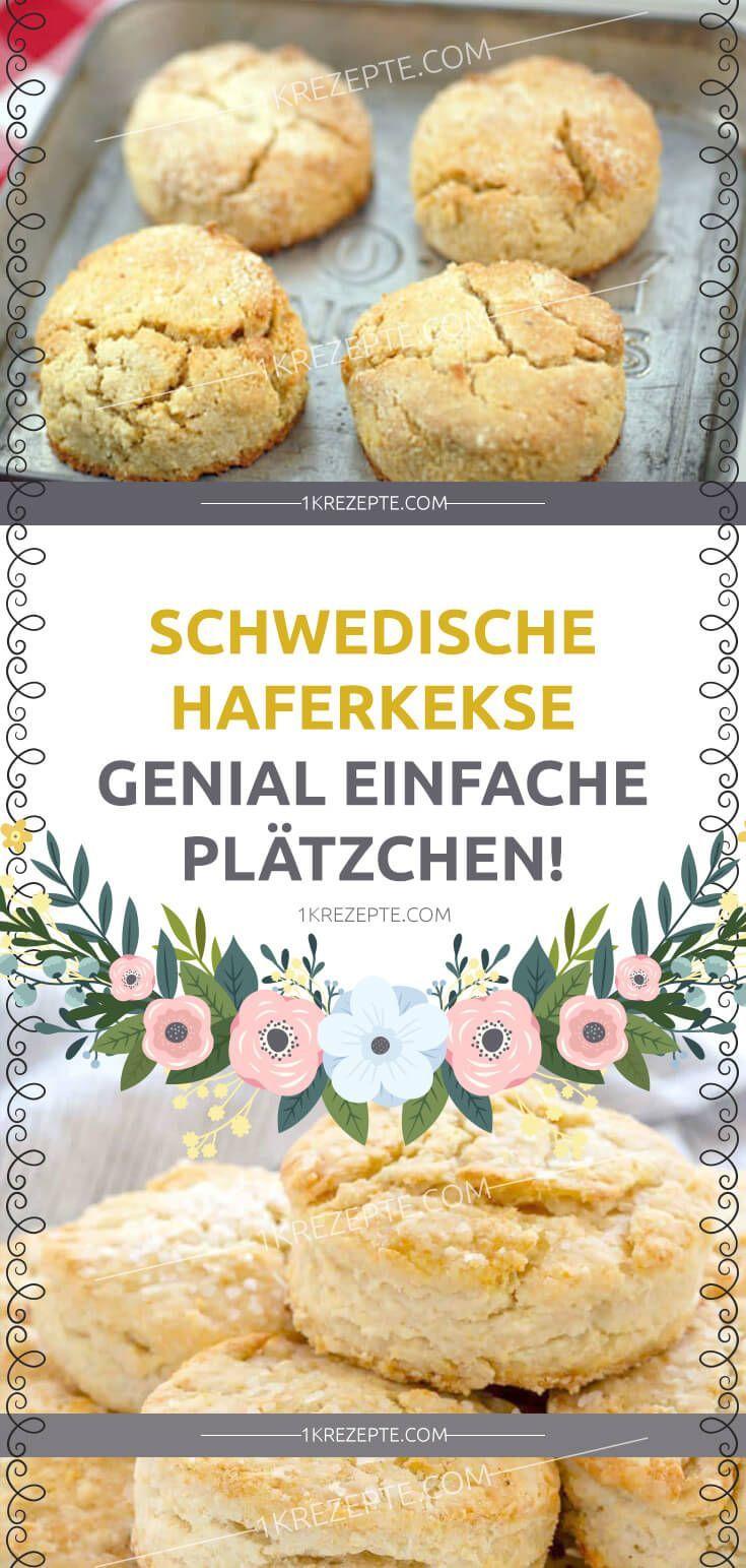 SCHWEDISCHE HAFERKEKSE – GENIAL EINFACHE PLÄTZCHEN!