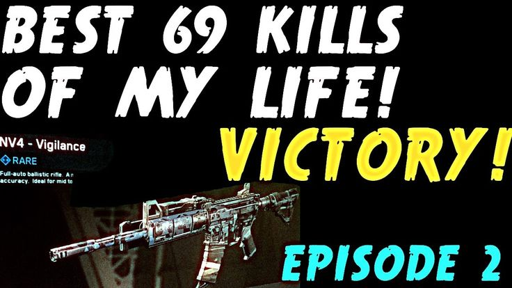 EPISODE 2 // 69 KILLS #VICTORY