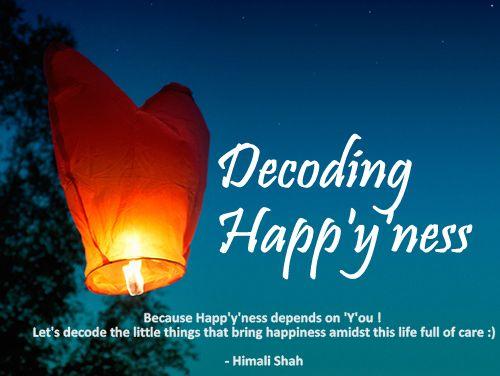 Decoding Happyness