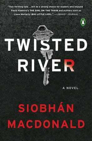 Twisted River by Siobhan MacDonald | PenguinRandomHouse.com  Amazing book I had to share from Penguin Random House