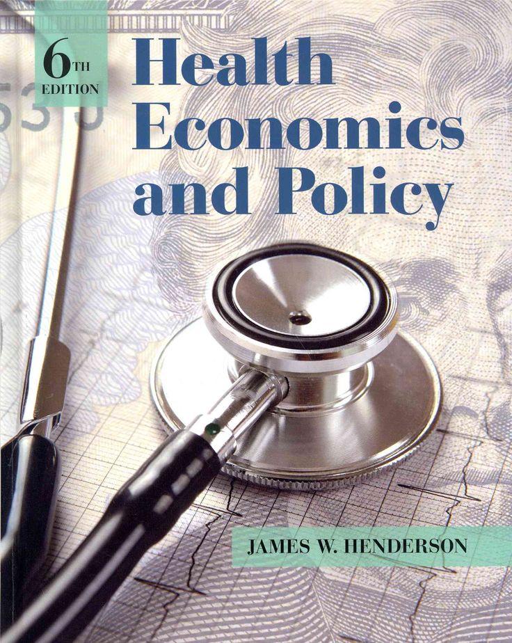Health Economics and Policy