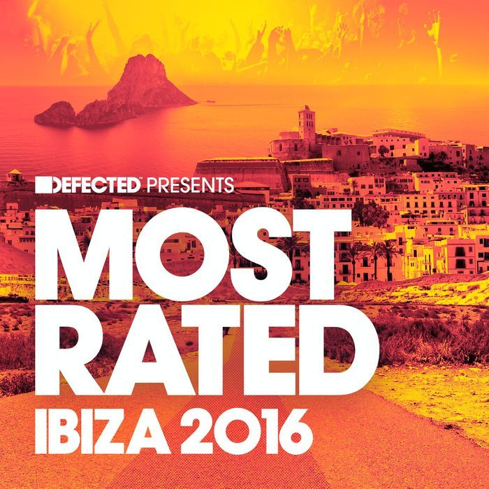 Defected presents Most Rated Ibiza 2016 [FLAC + MP3] » Minimal Freaks