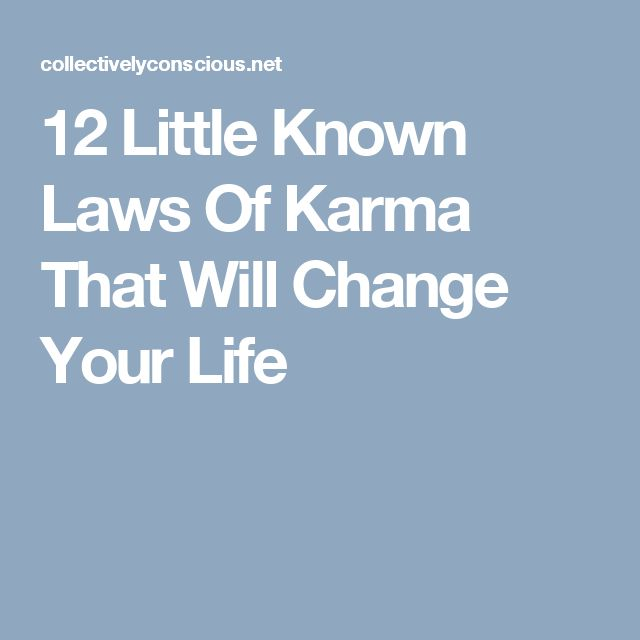 12 Little Known Laws Of Karma That Will Change Your Life