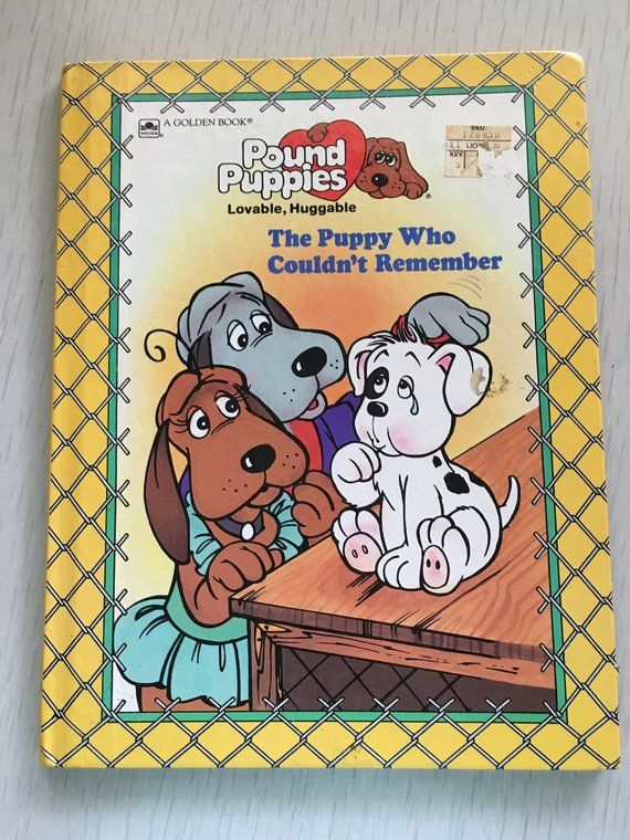 1986 Hardcover Pound Puppies Children S Book Pound Puppies Vintage Children S Books Childrens Books