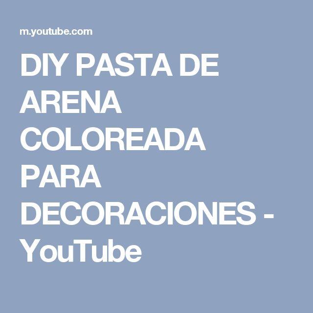 DIY PASTA DE ARENA COLOREADA PARA DECORACIONES - YouTube