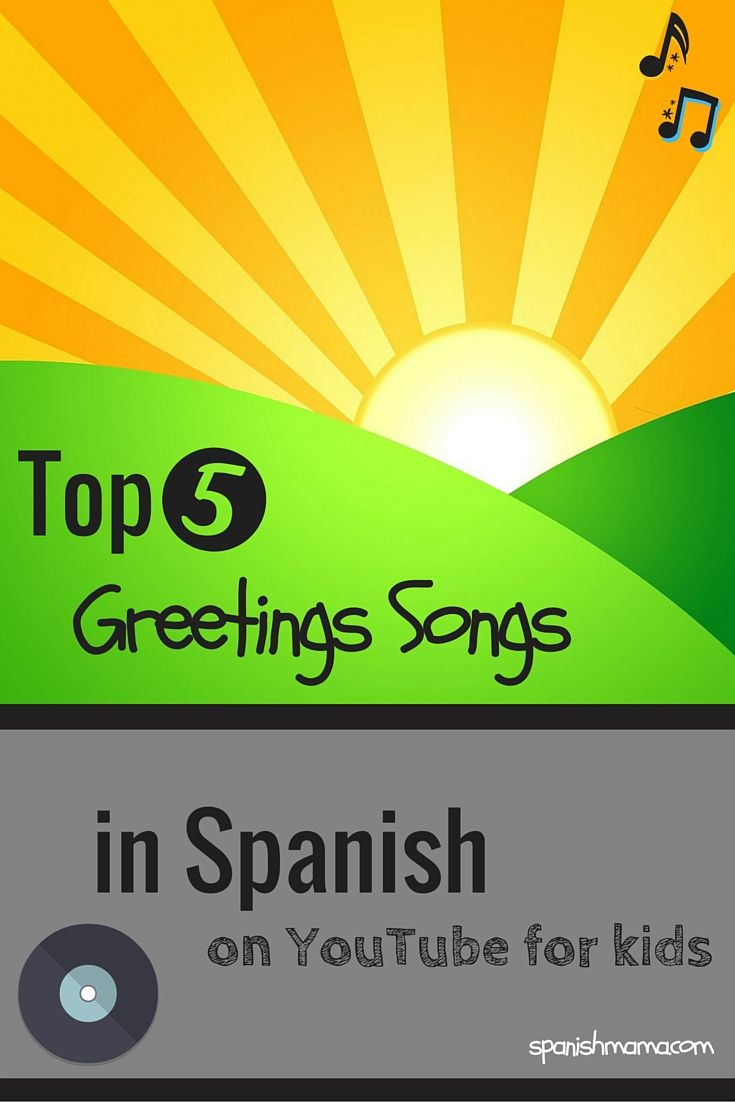Our favorite songs for learning Spanish greetings! Practice good morning, good afternoon, goodnight, how are you, what's your name, and more. All links go to songs on YouTube.