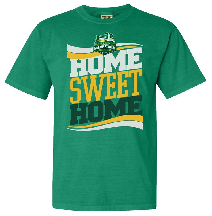"""McLane Stadium: Home Sweet Home"" t-shirt #SicEm #Baylor:  T-Shirt, Baylor Gameday, Baylor Games, Baylor Ncaa Merchandi,  Tees Shirts, Baylor Stuff, Baylor Fans, Sweet Home, Baylor Bears"