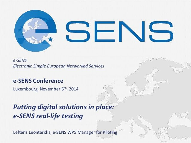 Putting Digital Solutions in Place: e-SES real-life testing - Lefteris Leontaridis by e-SENS project via slideshare