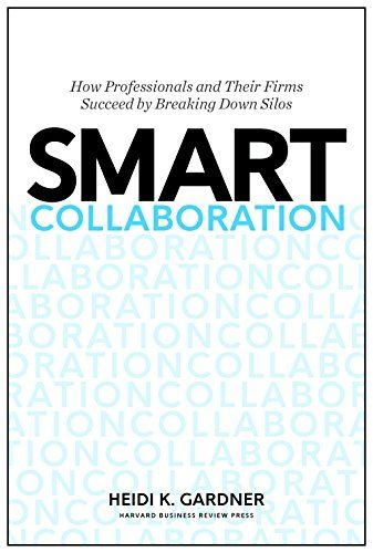 Smart Collaboration: How Professionals and Their Firms Su... https://www.amazon.com/dp/1633691101/ref=cm_sw_r_pi_dp_U_x_UThtAbGGABPH8