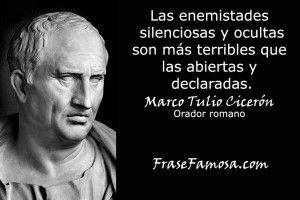 Frases de Marco Tulio Cicerón - Frases de Enemistad - Frase Famosa