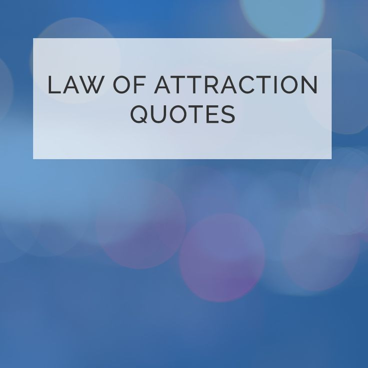 Law of Attraction quotes, inspirational quotes, manifesting quotes