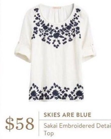 Ideas - Love the boho feel of this and the embroidery! - Skies Are Blue Sakai Embroidered Detail Top - Stitch Fix