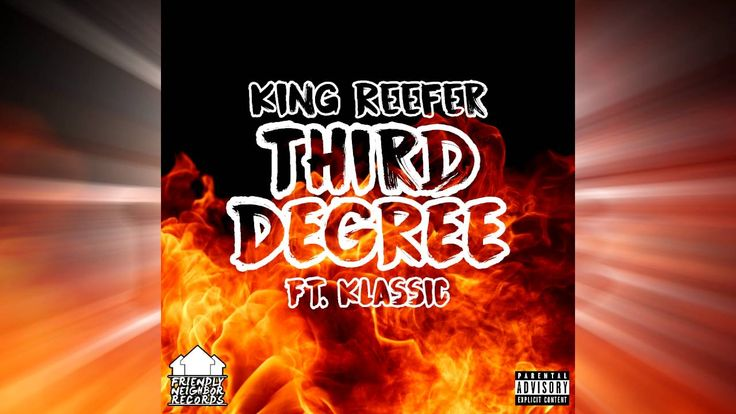 King Reefer - Third Degree ft. Klassic