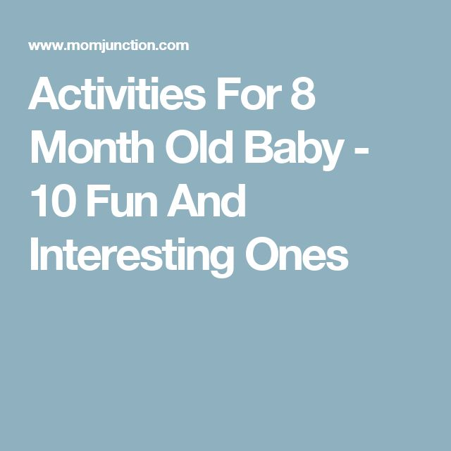 Activities For 8 Month Old Baby - 10 Fun And Interesting Ones