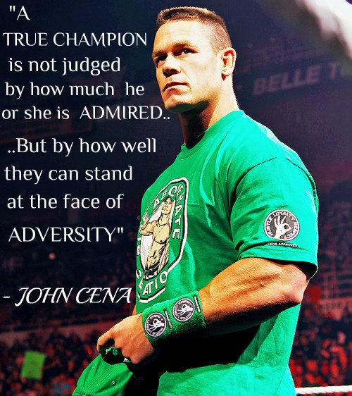 John Cena's words to live by