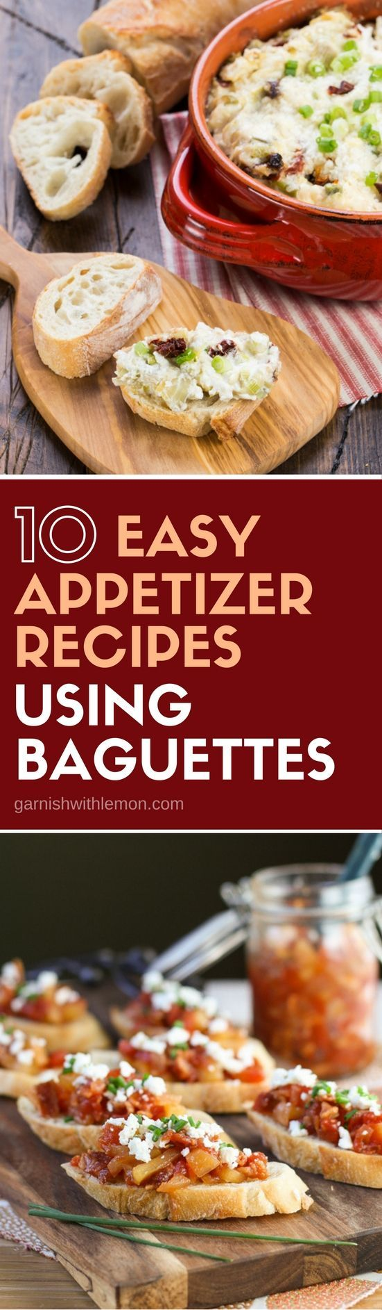 Need an appetizer for your next party? Grab a baguette at the store and whip up any one of these 10 Easy Appetizer Recipes using Baguettes!