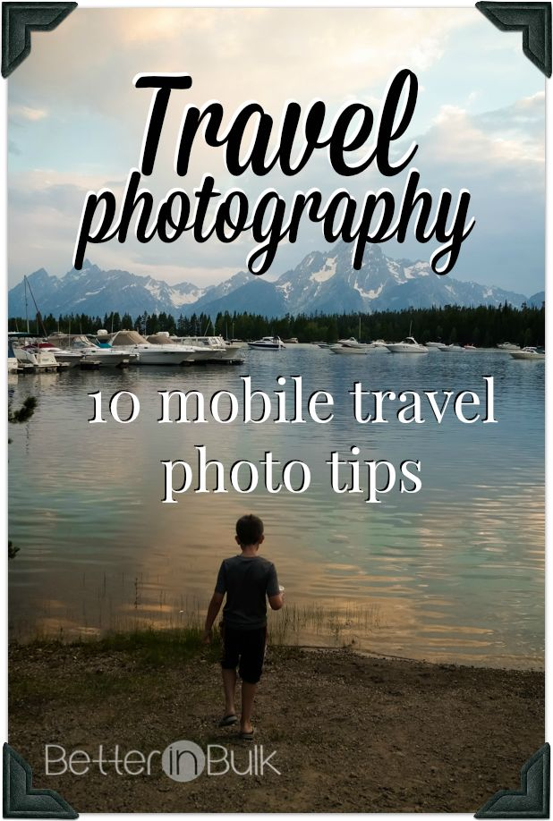 Travel Photography: 10 Mobile Travel Photo Tips to capture the best photos on your phone! #sponsored #travel #photography