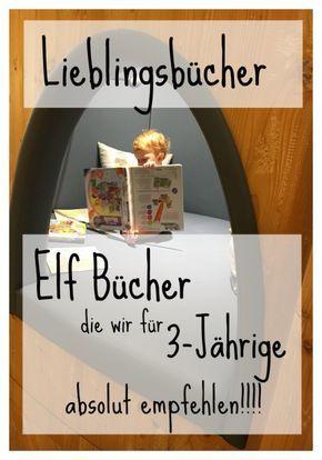 Die besten und schönsten Bücher für 3 Jährige