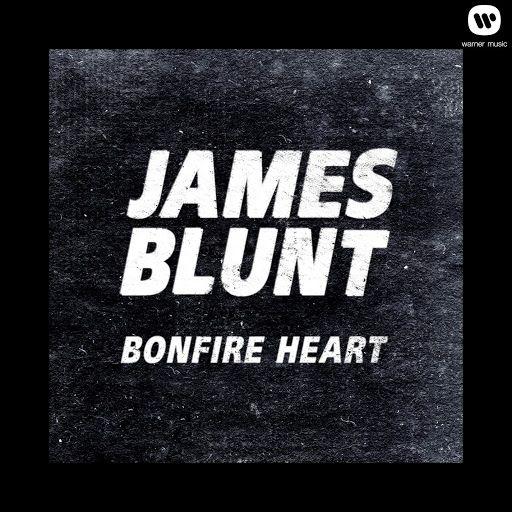 <3 ▶ Bonfire Heart by James Blunt
