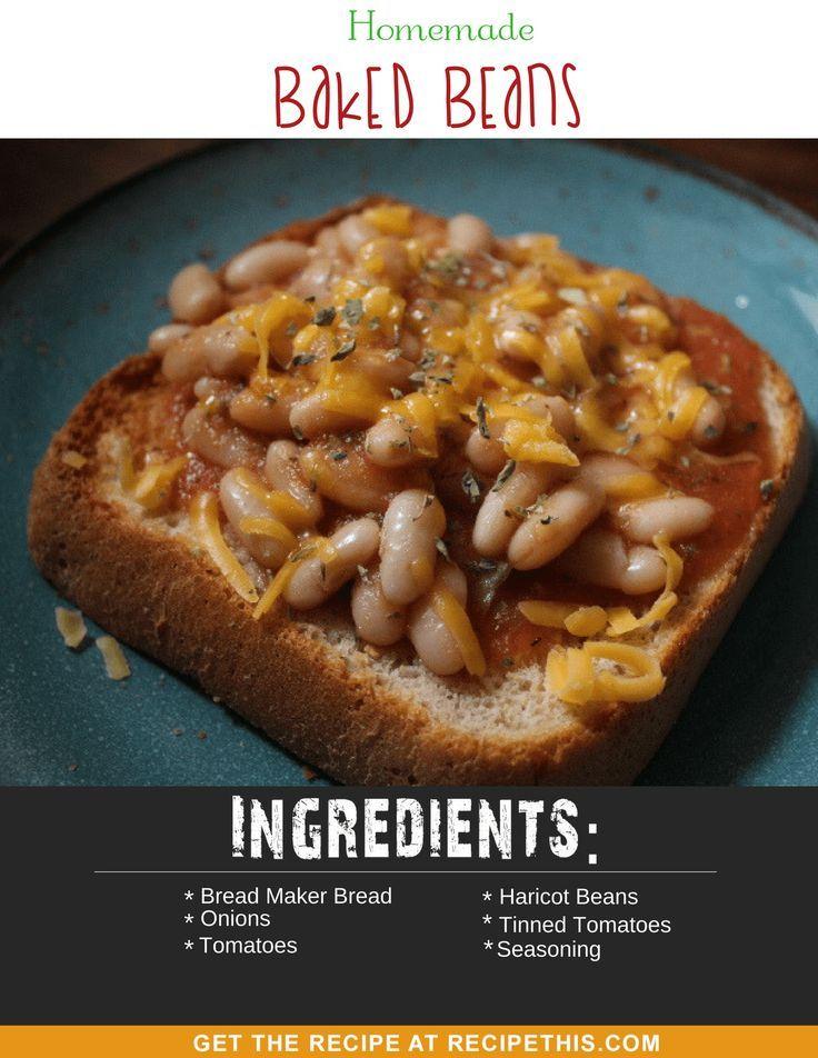 #MrsBeetonRecipes | Easy Homemade Baked Beans with homemade fresh bread from RecipeThis.com