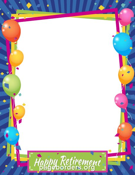 "Printable ""Happy Retirement"" border. Use the border in Microsoft Word or other programs for creating flyers, invitations, and other printables. Free GIF, JPG, PDF, and PNG downloads at  http://pageborders.org/download/happy-retirement-border/"