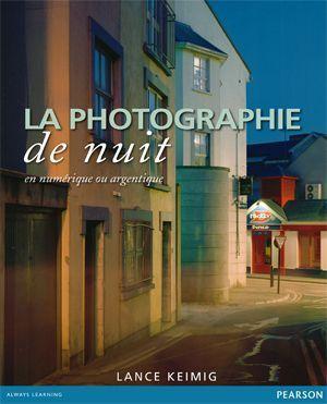 Les bases de la photo de nuit - Focus Numérique
