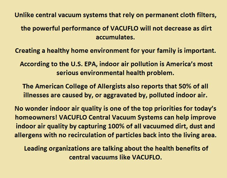 Read the benefits of buying a Vacuflo central vacuum system
