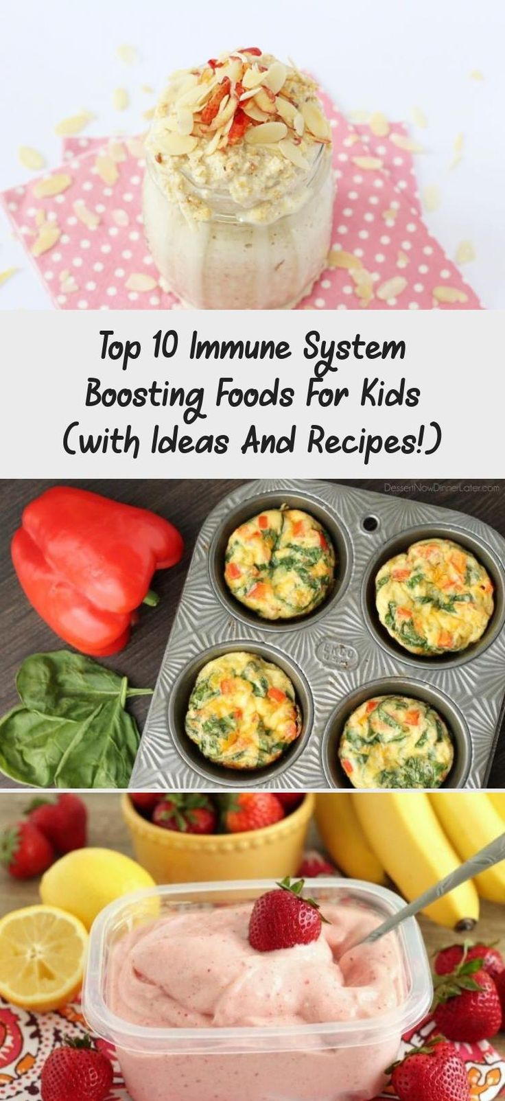 Immune System Boosting food for Kids. These are the