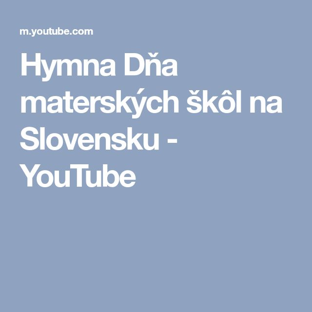Hymna Dňa materských škôl na Slovensku - YouTube