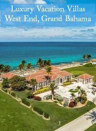 Luxury Vacation Villa Rentals in West End, Grand Bahama Island, The Bahamas