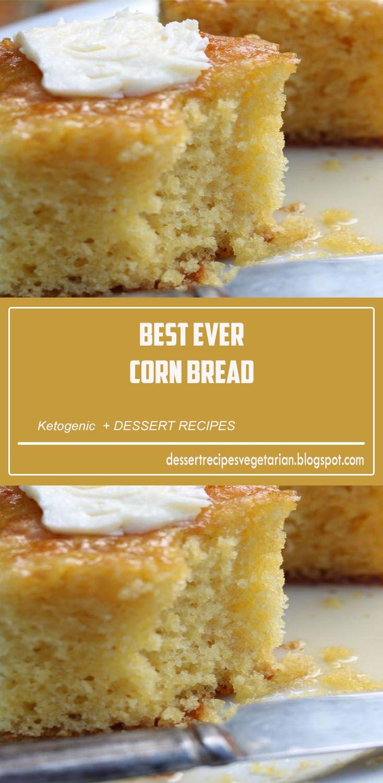 Best ever corn bread dessert recipes moist corn muffin