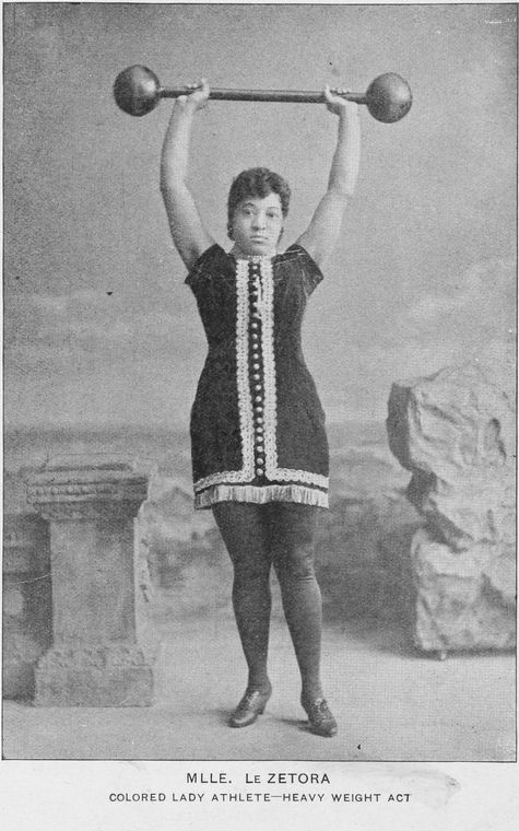 "Meet my new favorite athlete: Mlle LeZetora, ""Colored Lady Athlete - Heavy Weight Act,"" circa 1900. Fascinating find via theSchomburg Center for Research in Black Culture, New York Public Library"
