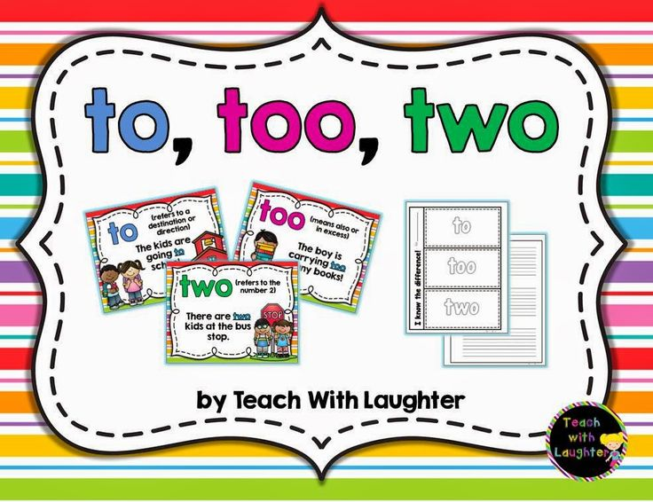 """Teachin the Difference Between, """"To, Too, Two"""" (free; from Teach With Laughter)"""